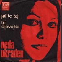 Ukraden Neda - Jel To Taj/tri Djevojke