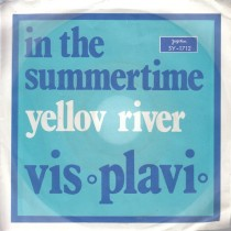 Vis Plavi - In The Summertime/yellow River