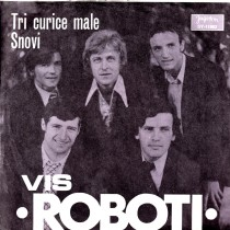 Vis Roboti - Tri Curice Male/snovi