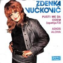 Vuckovic Zdenka - Pusti Me Da Odem/adios Aloha