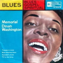 Washington Dinah - Trouble In Mind/new Blowtop Blues/gamblers Blues/tv Is The Thing