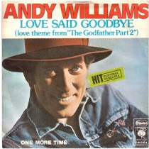 Williams Andy - Love Said GoodbyeLove Theme From The Godfather Part 2/one More Time