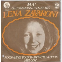 Zavaroni Lena - Ma Hes Making Eyes At Me/rock-A-Bye Your Baby With A Dixie Melody
