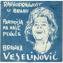 Veselinovic Branka - Ravnopravnost U Braku/parodija Na Nase Pevace
