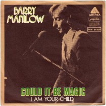 Manilow Barry - Could It Be Magic/i Am Your Child