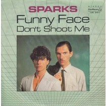 Sparks - Funny Face/dont Shoot Me