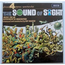 Martin Ray His Orchestra - Sound Of Sight - Music For An Experiment In Imagination