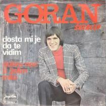 Skerlep Goran - Dosta Mi Je Da Te Vidim/dobru Noc Ti Zelim Mila