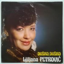 Petrovic Ljiljana - Dusko Dusko