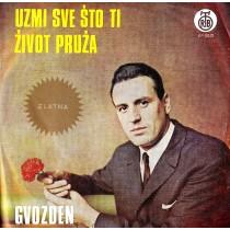 Radicevic Gvozden - Uzmi Sve Sto Ti Zivot Pruza/ruze Za Ljubav/ljubavni Su Teski Jadi/oprosti Mi