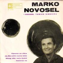 Novosel Marko Ansambl Tomice Simovica - Pjesme Sa Ulica/ja Sto Volim Samo Tebe/nikog Vise Necu Ljubiti/veceras Ne