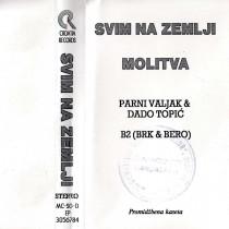 Parni Valjak Dado Topic B2 - Svim Na Zemlji - Molitva