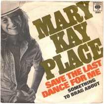 Place Mary Kay - Save The Last Dance For Me/something To Brag About