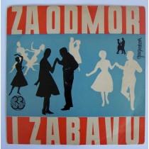 Various Artists - Za Odmor I Zabavu Duo Blengio Germanino Bruno Rosettani Gesy Sebena Etc