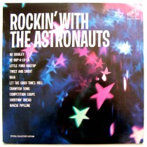 Astronauts - Rockin With The Astronauts