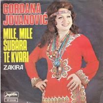 Jovanovic Gordana - Mile Mile Subara Te Kvari/zakira