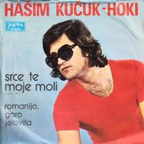 Kucuk-Hoki Hasim - Srce To Moje Moli/romanijo Goro Jelovita