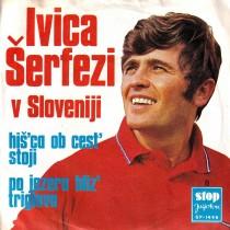 Serfezi Ivica - Ivica Serfez V Sloveniji - Hisca Ob Cest Stoji/po Jezeru Bliz Triglava