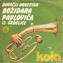 Duvacki Orkestar Bozidara Pavlovica Iz Grdelice - Kola - Dervensko Kolo/bozidarev Cocek/tosino Kolo/savin Cocek