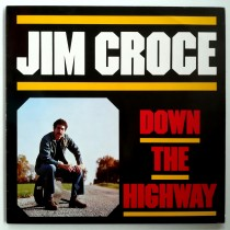 Croce Jim - Down The Highway