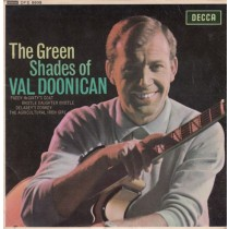 Doonican Val - Green Shades Of - Paddy Mcgintys Goat/whistle Daughetr Whistle/delaneys Donkey/agricultural Irish Girl