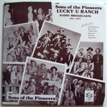Sons Of The Pioneers - Lucky U Ranch - Radio Broadcasts 1951-1953