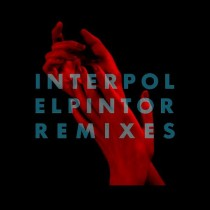 Interpol - El Pintor Remixes