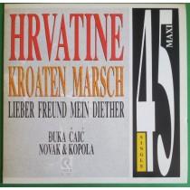 Caic Djuka/novak Kopola - Hrvatine/kroaten Marsch/lieber Freund Mein Diether