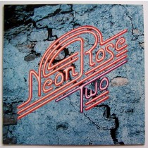 Neon Rose - Neon Rose Two