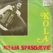 Spasojevic Milija - Milijino Kolo - Orijent/bacevacki Kolo/uzicko Kolo/neresnicko Kolo
