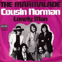 Marmalade - Cousin Norman/lonely Man