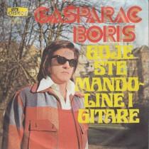 Gasparac Boris - Gdje Ste Mandoline I Gitare/zaboravi