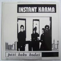 Instant Karma - Pazi Kako Hodas