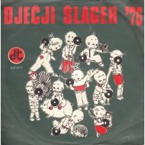 Various Artists - Djecji Slager 76 - Jednog Dana/izvor/pjesma Zastave/prsti