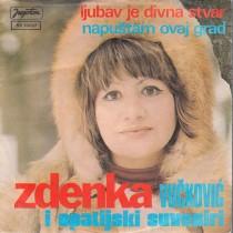 Vuckovic Zdenka - Ljubav Je Divna Stvar/napustam Ovaj Grad