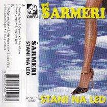 Šarmeri - Stani Na Led