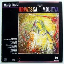 Various Artists - Marija Radic - Hrvatska Molitva Balic/kcigoj/adedic/gabi Etc