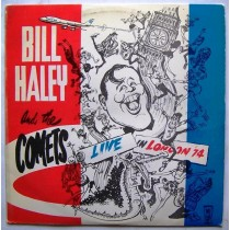 Haley Bill The Comets - Live In London 74