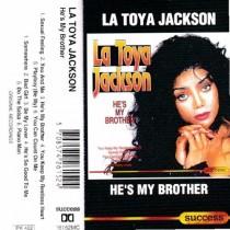 Jackson La Toya - Hes My Brother