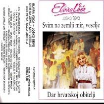 Voća Elvira - Svim Na Zemlji Mir Veselje - Dar Hrvatskoj Obitelji
