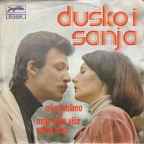 Dusko Sanja - Mi Se Volimo/moje Srce Vise Nema Mira