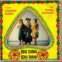 Danilovic Ljiljana/bosa Tasic/vlada Jovanovic - Idu Dani Idu Dani/molitva/uspavanka/u Srcetu Nego Sta