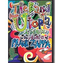 A Tribute To The Music Of Frank Zappa - Band From Utopia