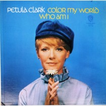 Clark Petula - Color My World Who Am I