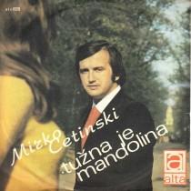 Cetinski Mirko - Tuzna Je Mandolina/primorka