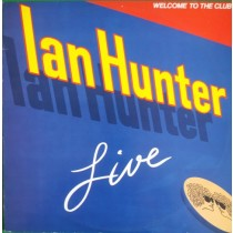 Hunter Ian Ex-Mott The Hopple - Welcome To The Club - Live