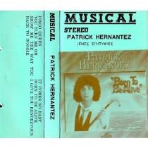 Hernandez Patrick - Born To Be Alive