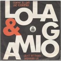 Lola Amigo - Come To Get Old TogetherDodji Da Ostarimo Zajedno/dont Let People Separate UsNe Daj Da Nas Rastave