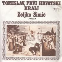 Simic Zeljko - Tomislav Prvi Hrvatski Kralj I Dio/ii Dio