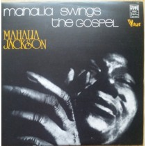 Jackson Mahalia - Mahalia Swings The Gospel